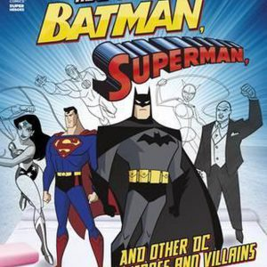Batman, Superman and other DC Super Heroes and Villains