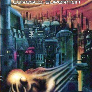 Caresco, Superman