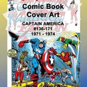 Comic Book Cover Art CAPTAIN AMERICA #136-171 1971 - 1974