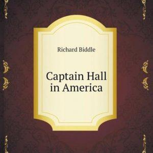 Captain Hall in America