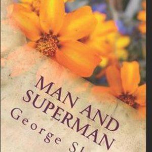 Man and Superman classics illustrated