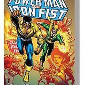 Power Man & Iron Fist Epic Collection