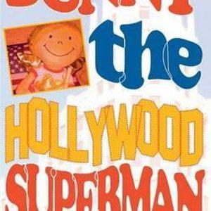 Sunny the Hollywood Superman