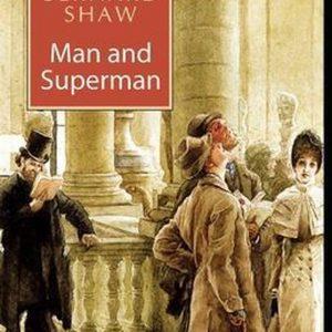 Man and Superman(classics illustrated)